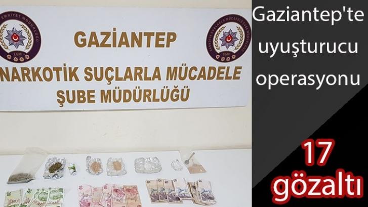 Gaziantep'te uyuşturucu operasyonu, 17 gözaltı