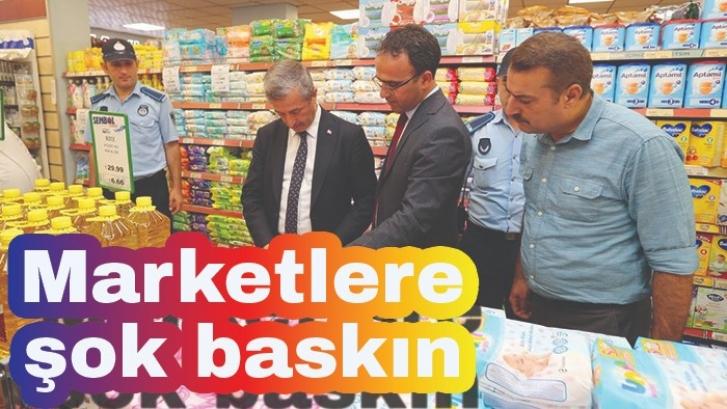 Belediye başkanından marketlere şok baskın