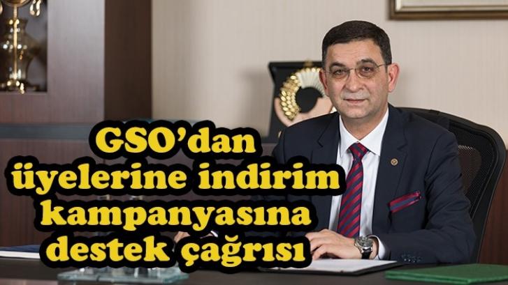 GSO'dan üyelerine indirim kampanyasına destek çağrısı