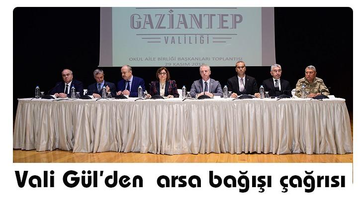 Vali Gül'den arsa bağışı çağrısı