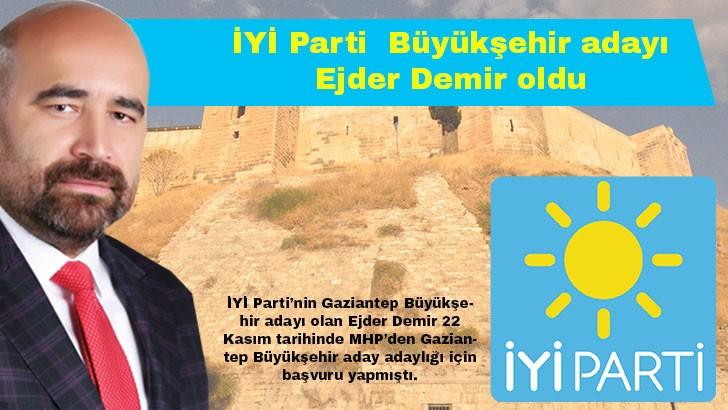 İYİ Parti Gaziantep Büyükşehir adayını açıkladı