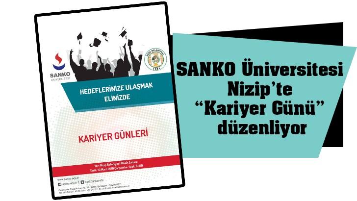 """SANKO Üniversitesi Nizip'te """"Kariyer Günü"""" düzenliyor"""