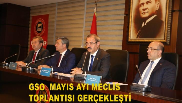 GSO  Mayıs ayı meclis toplantısı gerçekleşti