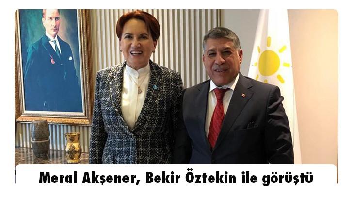 Meral Akşener, Bekir Öztekin ile görüştü